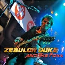 ZEBULON DUKE & THE FOXX (Rock 80's)